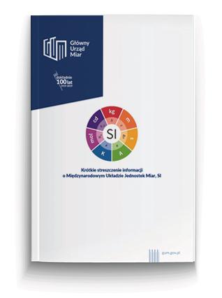 Miniatura broszury Krótkie streszczenie informacji o Międzynarodowym Układzie Jednostek Miar, SI