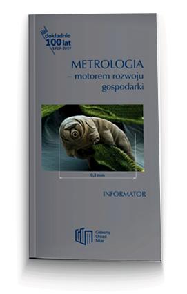 Miniatura okładki informatora o GUM - Metrologia mentorem rozwoju gospodarki.