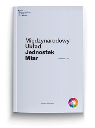 Miniatura okładki Międzynarodowego Układu Jednostek Miar - Broszura SI